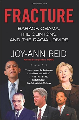 Fracture- Barack Obama, the Clintons, and the Racial Divide