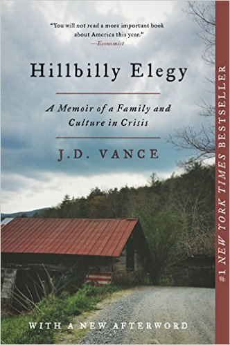 Hillbilly Elegy- A Memoir of a Family and Culture in Crisis