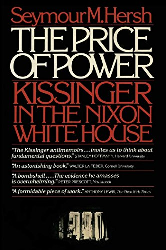 The Price of Power- Kissinger in the Nixon White House